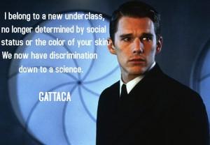 Citação do filme Gattaca, sobre a discriminação genética