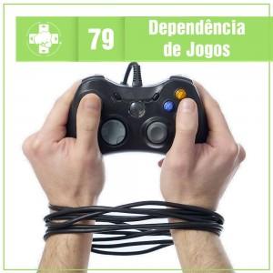 meialuacast_079_dependencia_de_jogos_vitrine