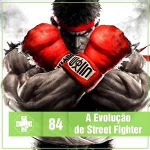 Vitrine MeiaLuaCast Street Fighter