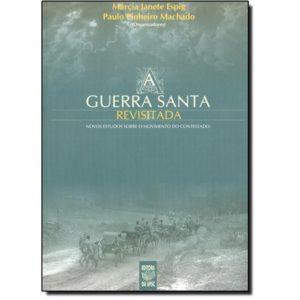 ESPIG, Maria J & MACHADO Paulo P. (orgs.) A Guerra Santa Revisitada - Novos Estudos Sobre o Movimento do Contestado. Fpolis, Ed. UFSC, 2003.