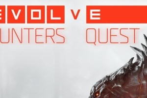 Evolve: Hunters Quest