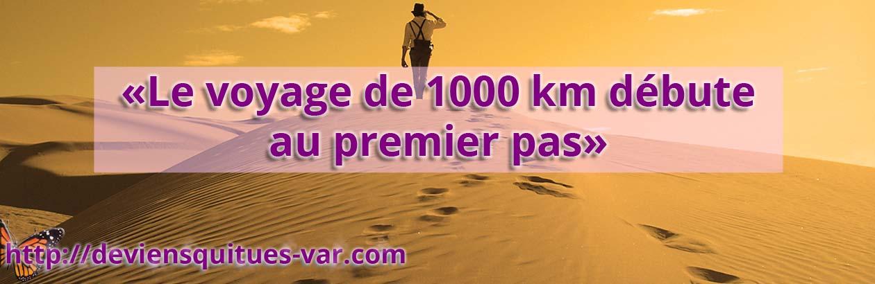 Le voyage de 1000 km débute au premier pas