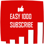 EASY 1000 SUBSCRIBE v APK Download For Android