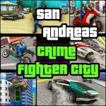 San Andreas Crime Fighter City v1.5 APK For Android