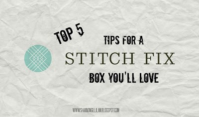 Tips for a Stitch Fix Box You'll Love
