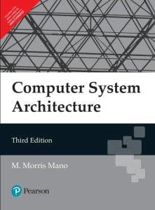 Computer System Architecture Csa M Morris Mano 3rd Edition Free Pdf Dev Library