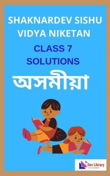 Class 7 Assamese Shankardev Shishu Niketan Solutions