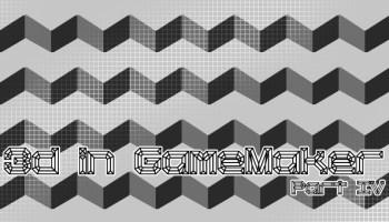 3D graphics in Game Maker Part 1 | Dev Mag