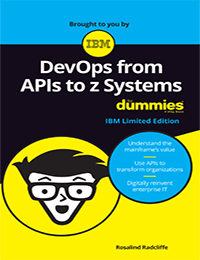 DevOps from APIs to z Systems For Dummies Book