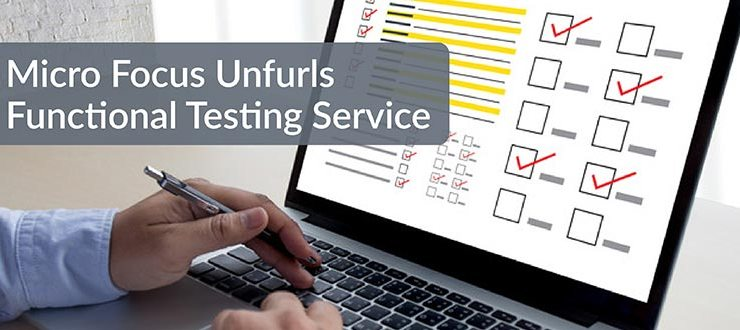 Micro Focus Unfurls Functional Testing Service