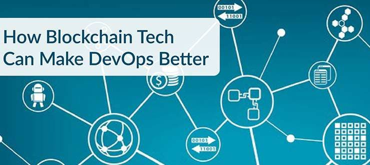 How Blockchain Tech Can Make DevOps Better