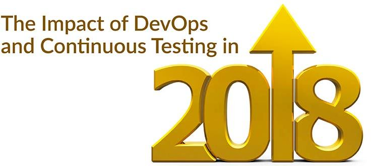 The Impact of DevOps and Continuous Testing in 2018