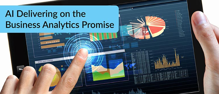 AI Delivering on the Business Analytics Promise
