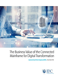 The Business Value of the Connected  Mainframe for Digital Transformation