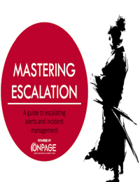 Mastering Escalation