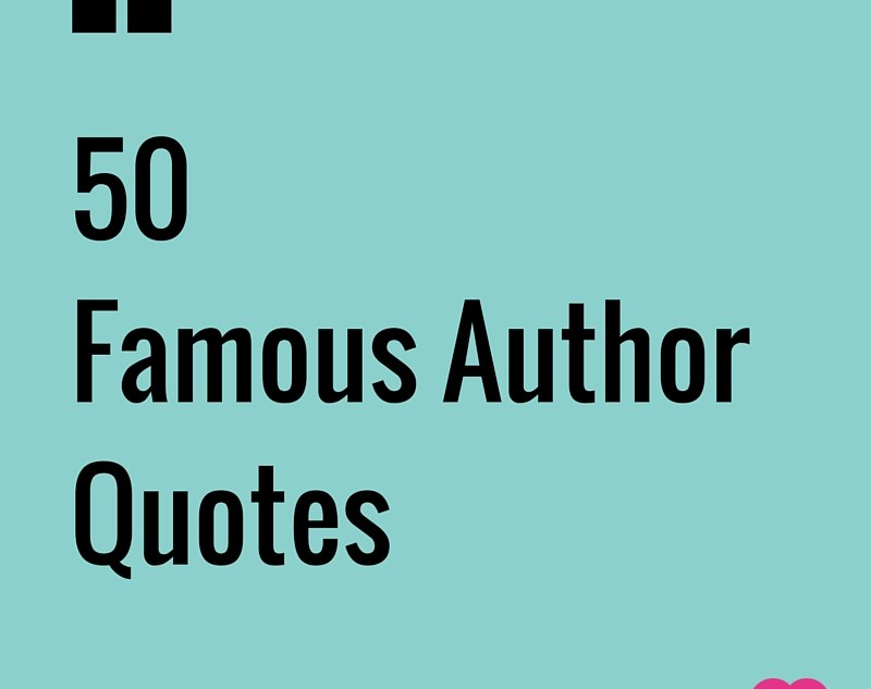 50 famous author quotes