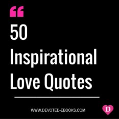 50 Inspirational love quotes