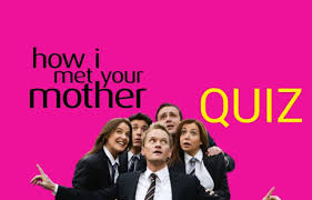 hardest How I Met Your Mother Quiz