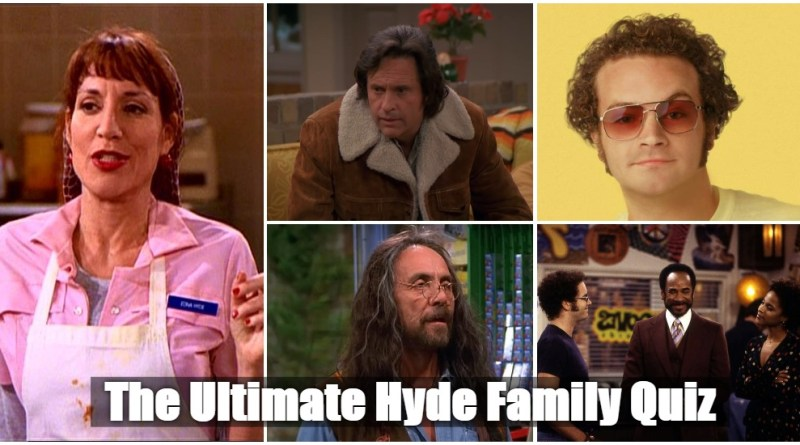 the ultimate Hyde family quiz