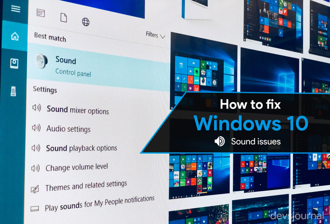How To Fix Audio Issues Sound Not Working In Windows 10