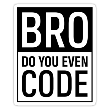 Brogrammer Stickers and T-shirts — DevStickers