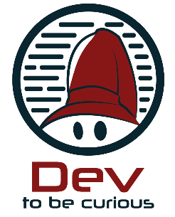 dev to be curious
