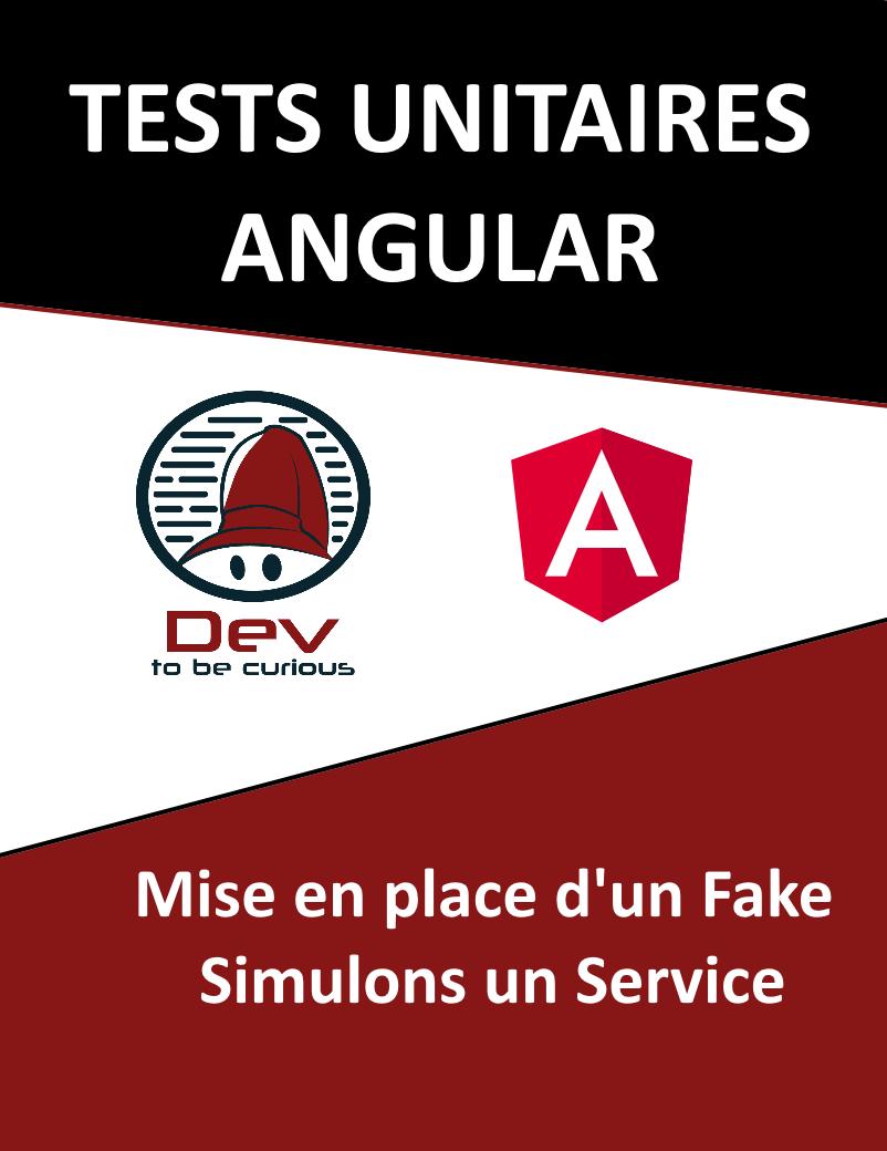 fake test unitaire angular