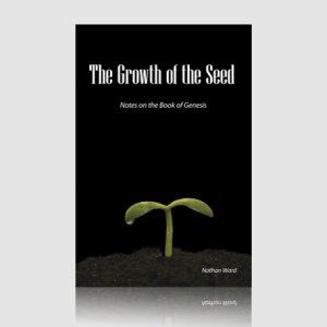 The Growth of the Seed: Notes on the Book of Genesis