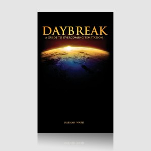 Daybreak: A Guide to Overcoming Temptation