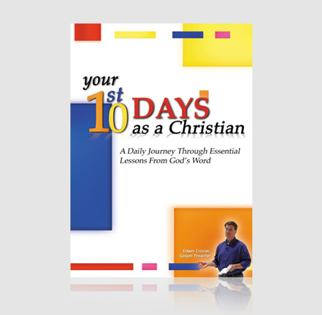 Your 1st 10 Days as a Christian