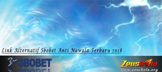 Link Alternatif Sbobet Anti Nawala Terbaru 2018