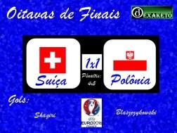 Suiça X Polonia - Oitavas - UEFA EURO 2016 - Dexaketo