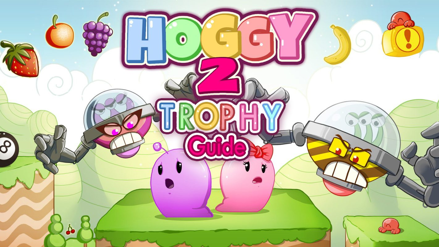 Hoggy2 Trophy Guide