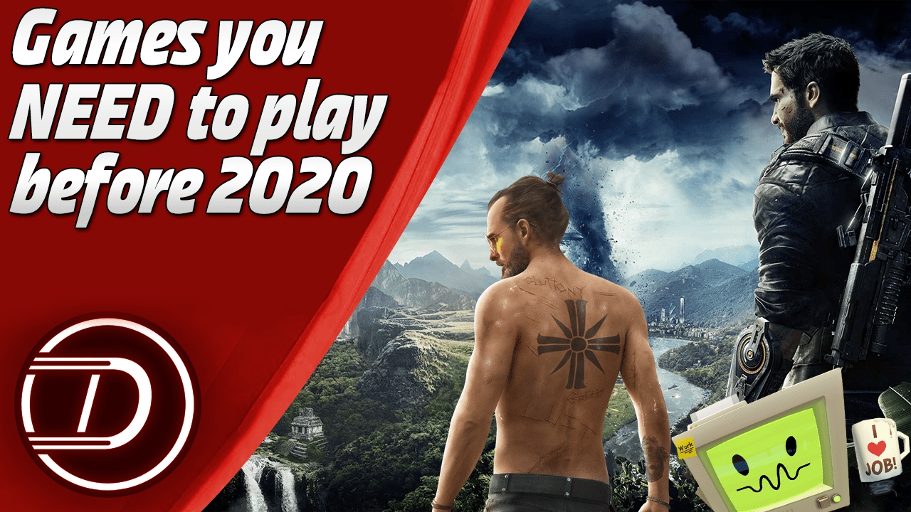 Games you need to play before 2020