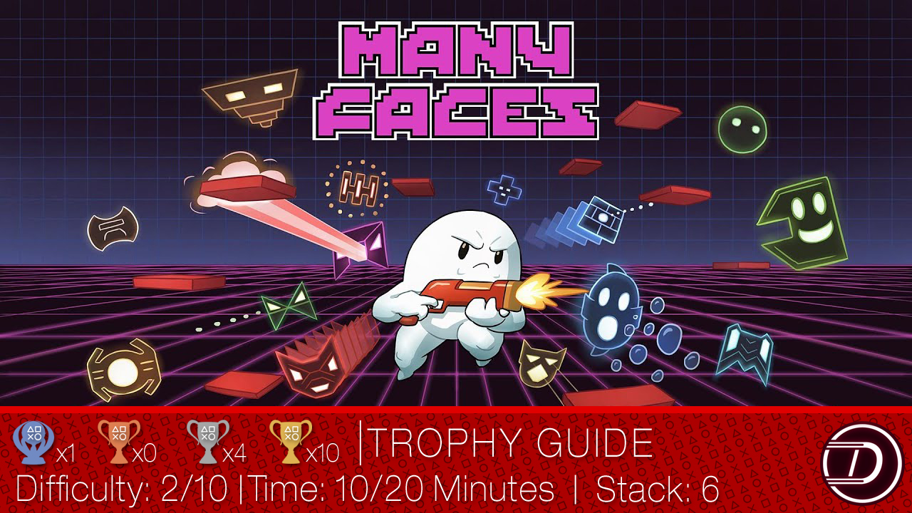 Many Faces Trophy Guide