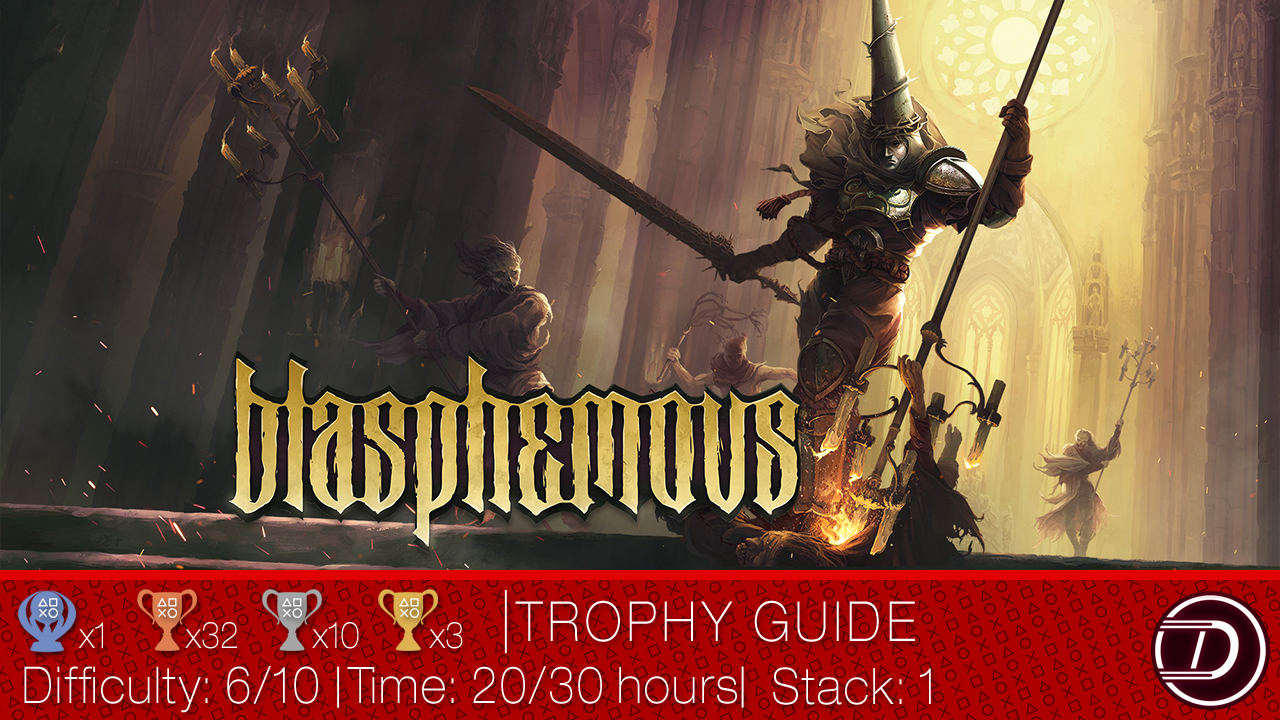Blasphemous Trophy Guide
