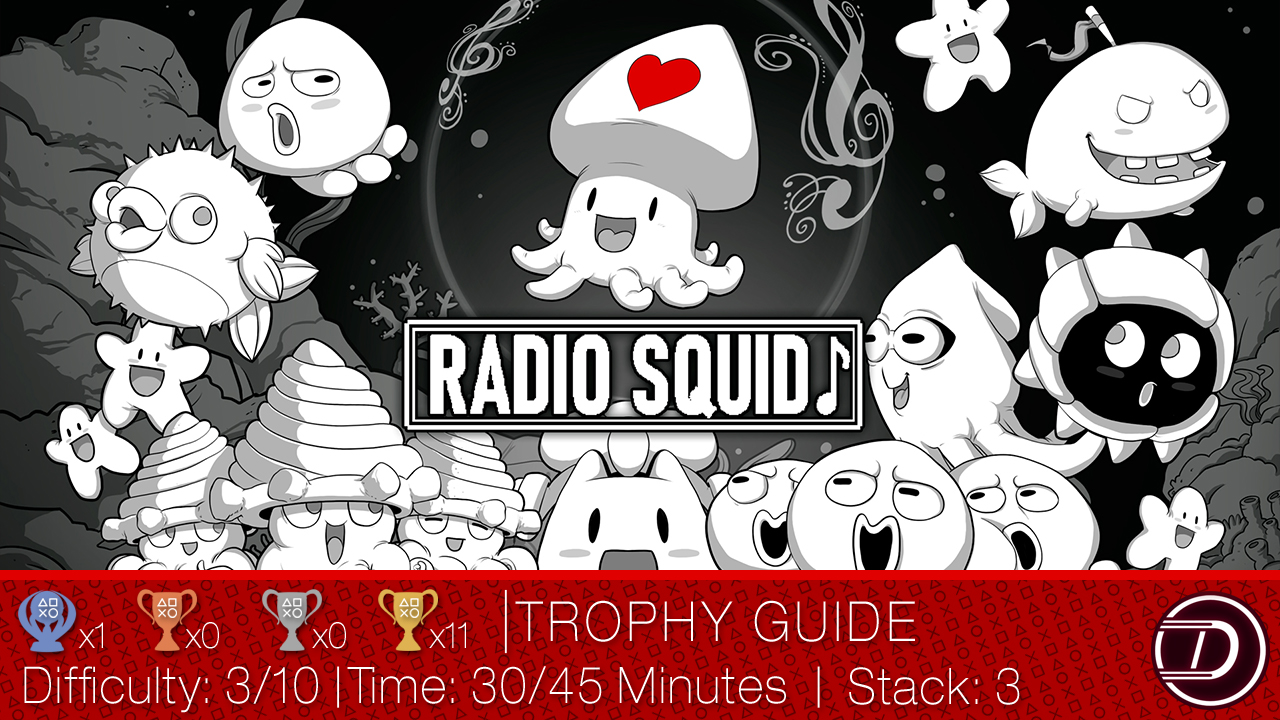 Radio Squid Trophy Guide