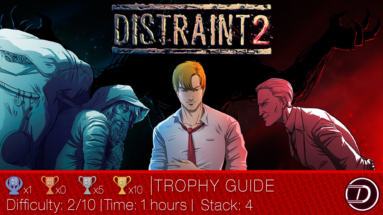 DISTRAINT 2 Trophy Guide