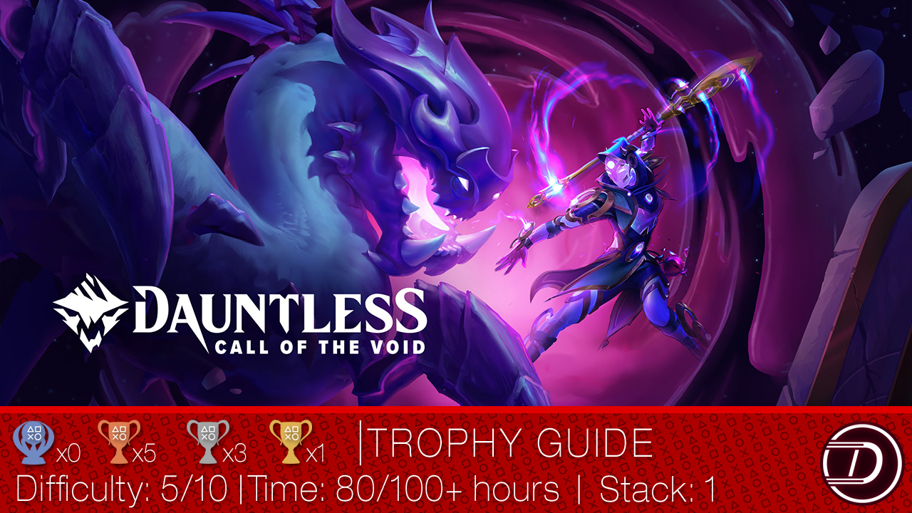 Dauntless Trophy Guide