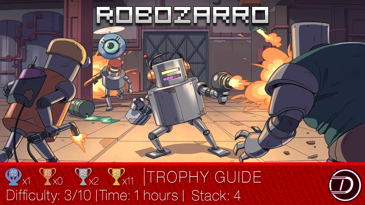 Robozarro Trophy Guide