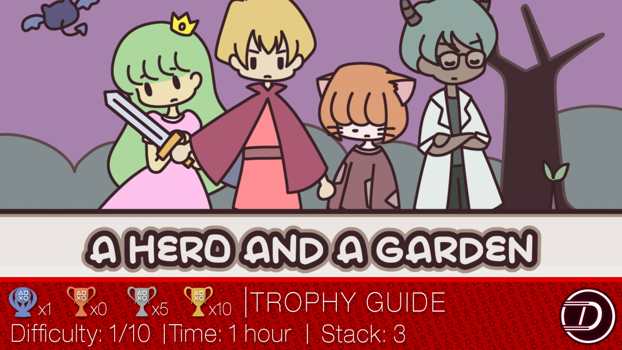 A HERO AND A GARDEN Trophy Guide