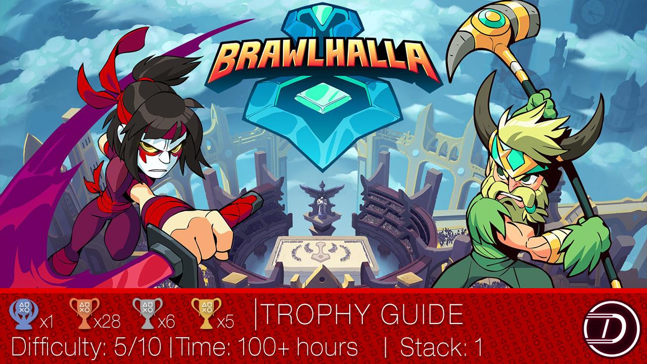 Brawlhalla Trophy Guide