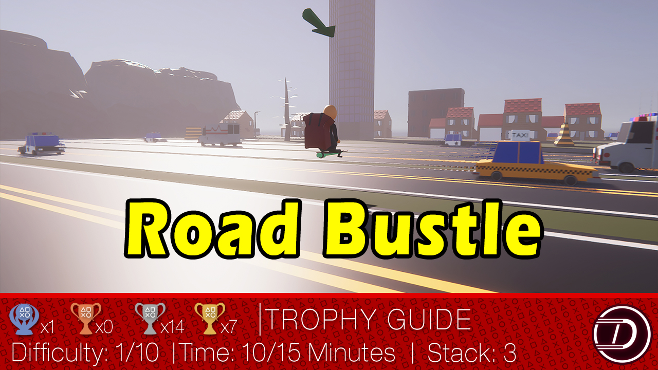 Road Bustle Trophy Guide