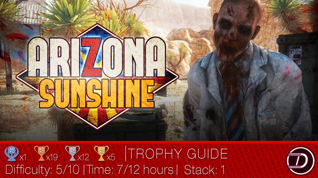 Arizona Sunshine Trophy Guide