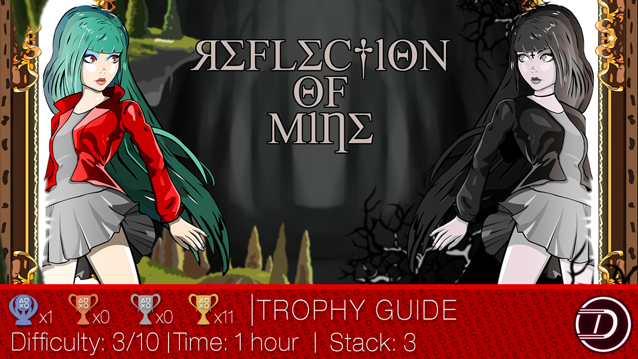 Reflection of Mine Trophy Guide