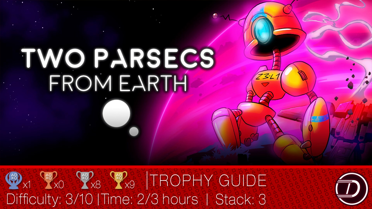 Two Parsecs From Earth Trophy Guide