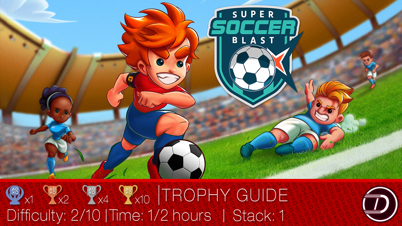 Super Soccer Blast Trophy Guide
