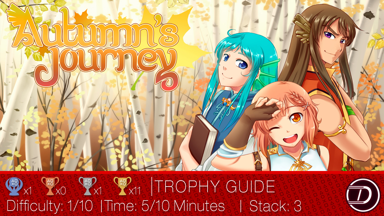 Autumn's Journey Trophy Guide