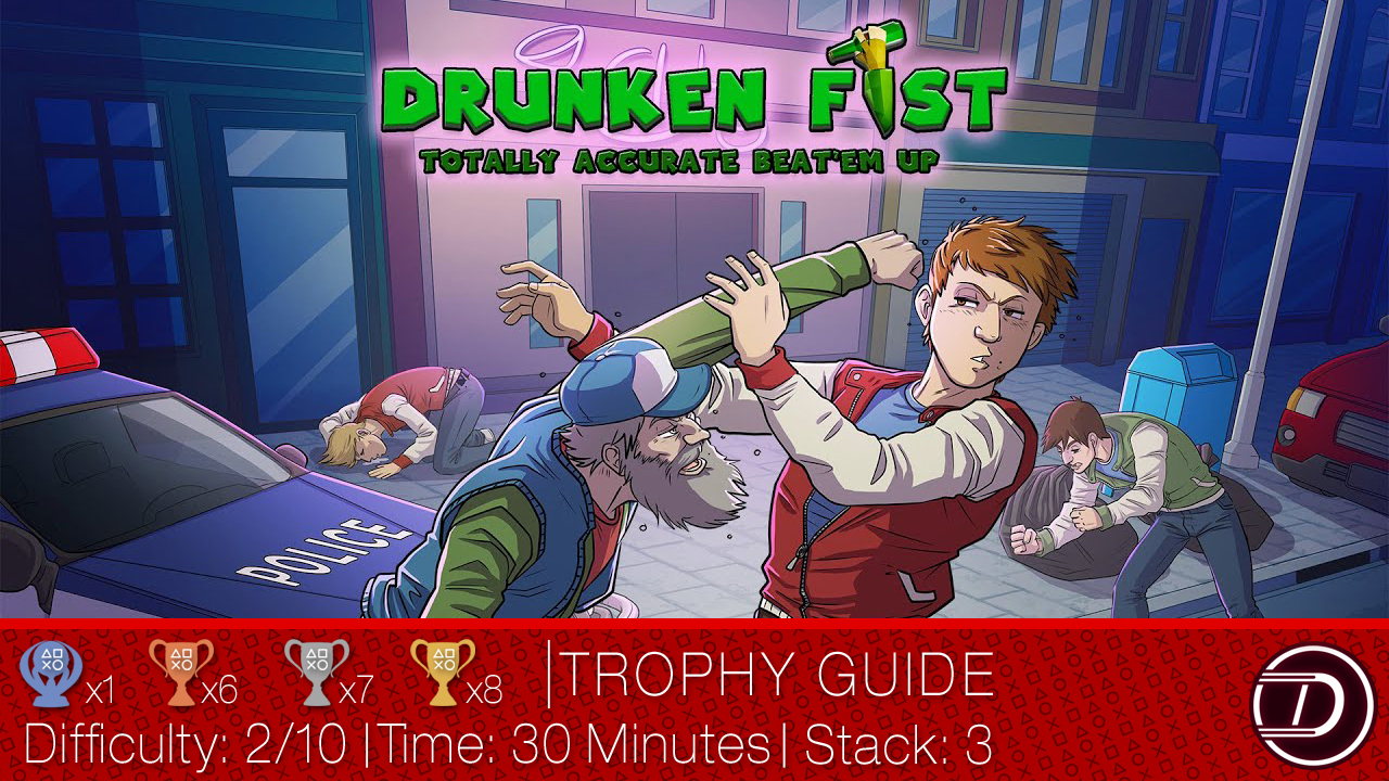 Drunken Fist Trophy Guide