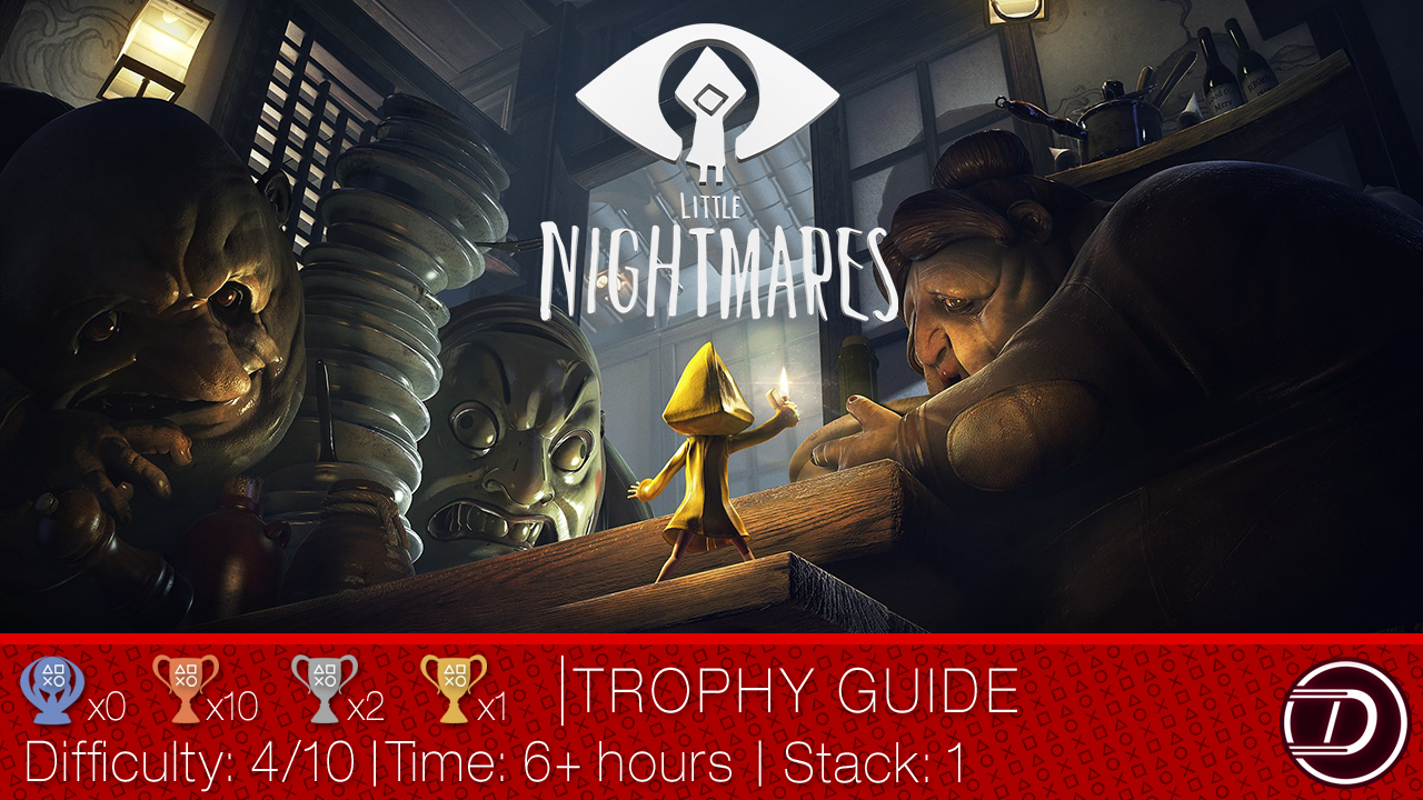 Little Nightmares Trophy Guide